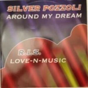Around my Dream - Vinile 7'' di Silver Pozzoli