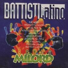 Battisti Latino - CD Audio di Banda Milord