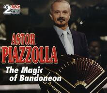 Magic of Bandoneon - CD Audio di Astor Piazzolla