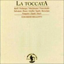 La Toccata - CD Audio di Edoardo Bellotti