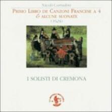 Primo Libro De Canzoni Francese a 4 - Alcune Suonate - CD Audio di Nicolò Corradini