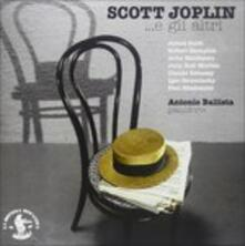 Scott Joplin... e Gli Altri (Digipack) - CD Audio di Antonio Ballista