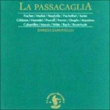 La Passacaglia (Digipack) - CD Audio di Enrico Zanovello