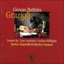 Sonate Op.3 per Cembalo e Violino Obbligato - CD Audio di Giovan Battista Grazioli