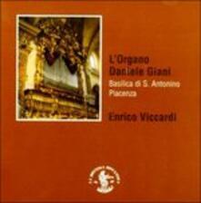 L'organo Daniele Giani (Digipack) - CD Audio di Enrico Viccardi