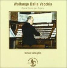 Opera Omnia per Organo - CD Audio di Wolfango Dalla Vecchia