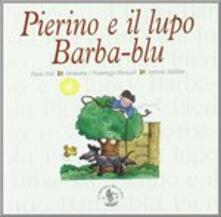 Pierino e il lupo - CD Audio di Sergej Sergeevic Prokofiev