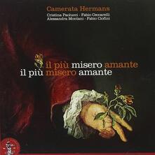 Il più misero amante. La Cantata italiana - CD Audio