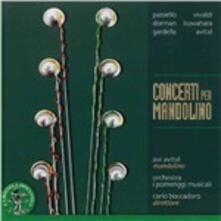 Concerti per mandolino - CD Audio di Orchestra I Pomeriggi Musicali,Carlo Boccadoro,Avi Avital