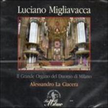 Composizioni organistiche - CD Audio di Luciano Migliavacca