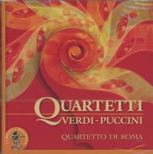 Quartetto in Mi minore / Crisantemi - Minuetto - Fughe - CD Audio di Giacomo Puccini,Giuseppe Verdi,Quartetto di Roma