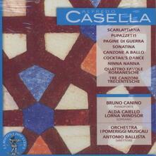 Scarlattiana - Pupazzetti - 4 Favole romanesche - 3 Canzoni trecentesche - CD Audio di Alfredo Casella,Bruno Canino,Orchestra I Pomeriggi Musicali,Antonio Ballista