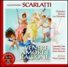 Venere, Amore e Ragione - CD Audio di Alessandro Scarlatti