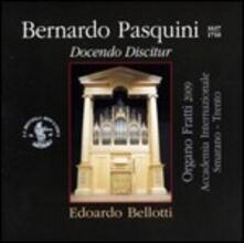 Docendo Discitur - CD Audio di Edoardo Bellotti,Bernardo Pasquini