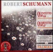 Quintetto op.44 - Quartetto op.47 (Trascrizione per pianoforte a 4 mani) - CD Audio di Robert Schumann
