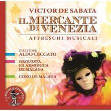 Il mercante di Venezia - CD Audio di Victor De Sabata,Aldo Ceccato