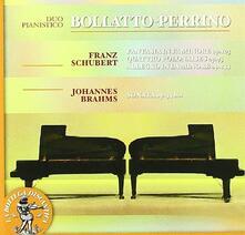 Fantasia D940 - 4 Polacche op.5 - Allegro D947 / Sonata op.34 bis - CD Audio di Johannes Brahms,Franz Schubert