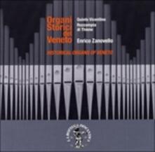 Organi storici del veneto. Quinto Vicentino, Rozzampla di Thiene - CD Audio di Enrico Zanovello
