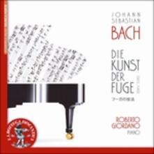 L'arte della fuga BWV1080 - CD Audio di Johann Sebastian Bach,Roberto Giordano