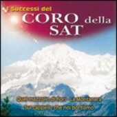 CD I successi del coro della SAT Coro della SAT