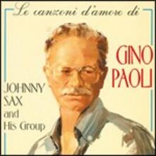 Le canzoni d'amore di Gino Paoli - CD Audio di Johnny Sax