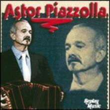 Astor Piazzolla - CD Audio di Astor Piazzolla