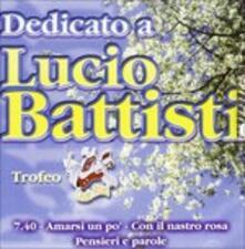 Dedicato a Lucio Battisti - CD Audio
