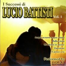 I successi di Lucio Battisti Performed by Lucky - CD Audio di Lucky