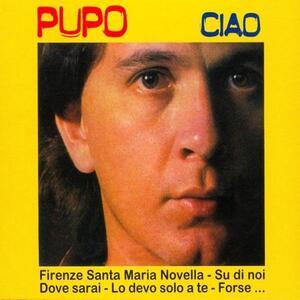 Ciao - CD Audio di Pupo
