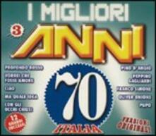 I migliori anni '70 vol.3 - CD Audio