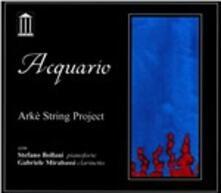 Acquario - CD Audio di Arké String Project