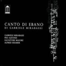 Canto di ebano - CD Audio di Gabriele Mirabassi