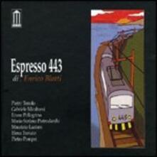 Espresso 443 - CD Audio di Enrico Blatti