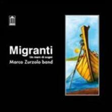 Migranti - CD Audio di Marco Zurzolo