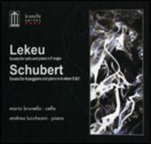 Sonata per violoncello in Fa / Sonata Arpeggione - CD Audio di Franz Schubert,Guillaume Lekeu,Andrea Lucchesini,Mario Brunello