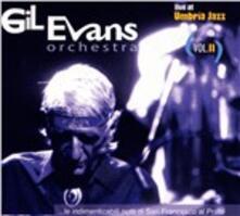 Live at Umbria Jazz vol.II - CD Audio di Gil Evans