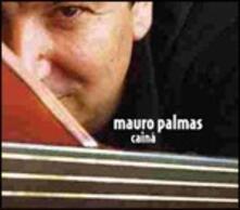 Cainà - CD Audio di Mauro Palmas