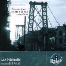 The Elephant Sleeps but Still Remembers - CD Audio di Bill Frisell,Jack DeJohnette