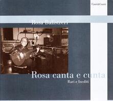 Rosa canta e cunta. Rari e inediti - CD Audio di Rosa Balistreri