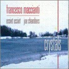 Crystals - CD Audio di Francesco Maccianti