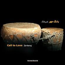 Call to Love - CD Audio di Zarbang