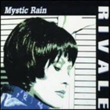 Mystic Rain - CD Audio di Tiziana Rivale