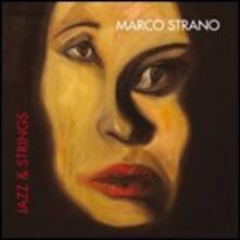 Jazz & Strings - CD Audio di Marco Strano