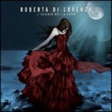 L'occhio della Luna - CD Audio di Roberta Di Lorenzo