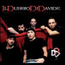 Il Dubbio di Davide - CD Audio di Il Dubbio di Davide