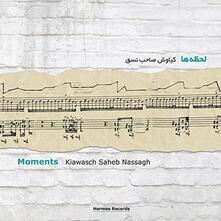 Moments - CD Audio di Kiawasch Saheb Nassagh