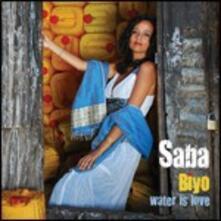 Biyo. Water Is Love - CD Audio di Saba