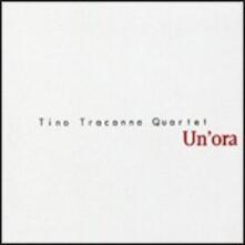 Un'ora - CD Audio di Tino Tracanna