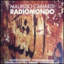 Radiomondo - CD Audio di Maurizio Camardi