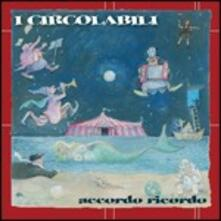 Accordo ricordo - CD Audio di Circolabili